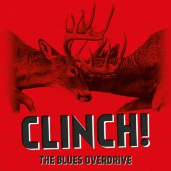 The Blues Overdrive – Clinch!