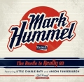 Mark Hummel - The Hustle Is Really On