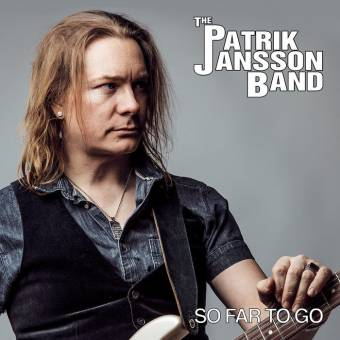 The Patrik Jansson Band – So Far To Go
