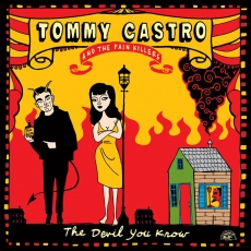 Tommy Castro & The Painkillers – The Devil You Know