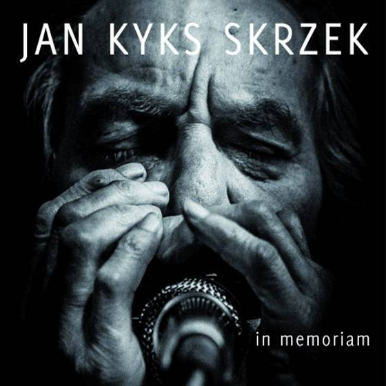 Jan Kyks Skrzek – In Memoriam