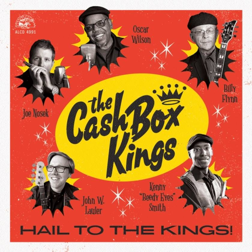 The Cash Box Kings – Hail to he Kings!