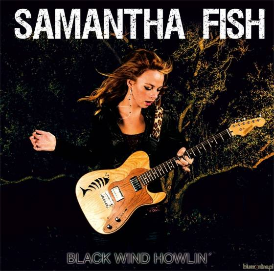 Samantha Fish – Black Wind Howlin'