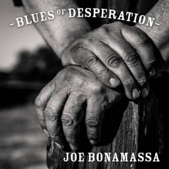 Joe Bonamassa – Blues of Desperation