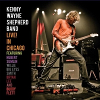 Kenny Wayne Shepherd Band nagrał Live! in Chicago