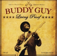 Buddy Guy - 74-letni młodziak, czyli Living Proof