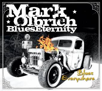 Mark Olbrich Blues Eternity – Blues Everywhere