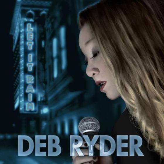 Deb Ryder – Let It Rain