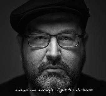 Michael van Merwyk – Fight The Darkness