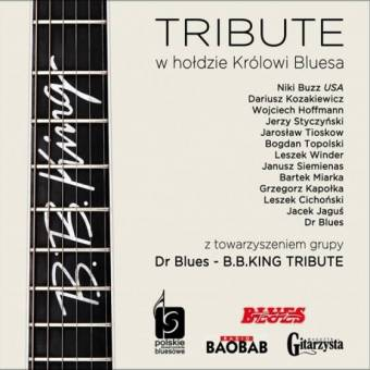 B. B. King Tribute – w hołdzie Królowi Bluesa
