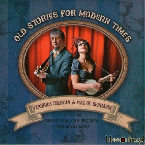 Veronica Sbergia & Max De Bernardi – Old Stories For Modern Times