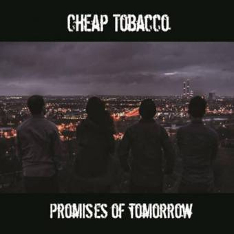 Cheap Tobacco – Promises of Tomorrow