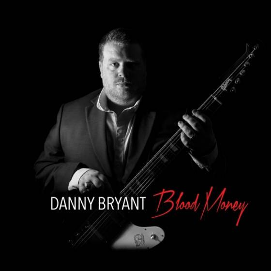 Danny Bryant – Blood Money