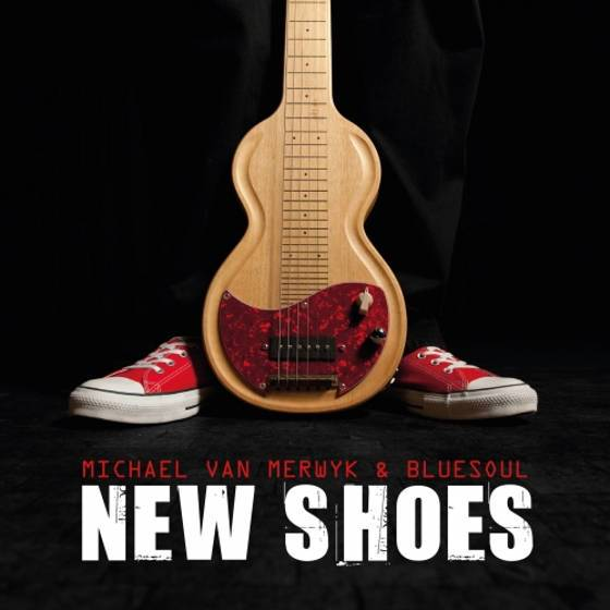 Michael van Merwyk & Bluesoul – New Shoes