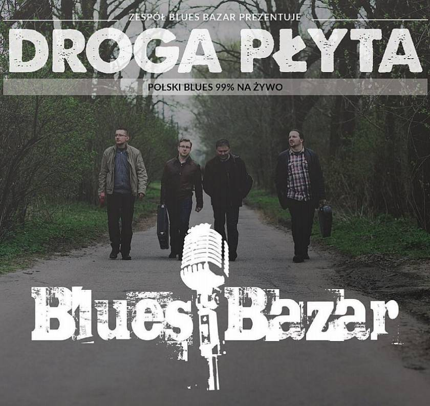 Blues Bazar - Droga płyta