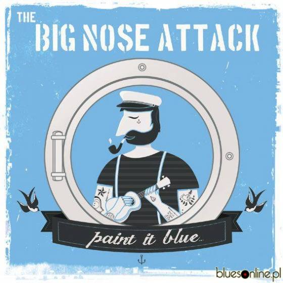 The Big Nose Attack – Paint It Blue