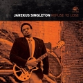Jarekus Singleton – Refuse To Lose