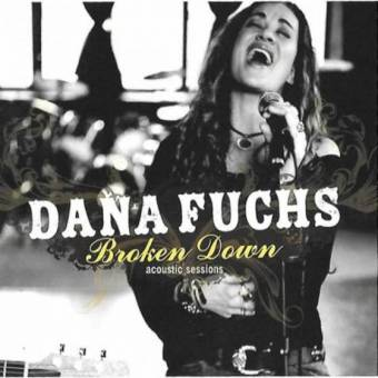 Dana Fuchs – Broken Down