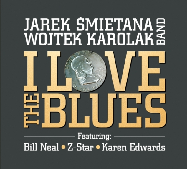 Jarek Śmietana & Wojtek Karolak Band - I Love the Blues