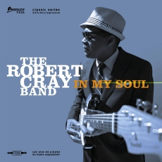The Robert Cray Band – In My Soul