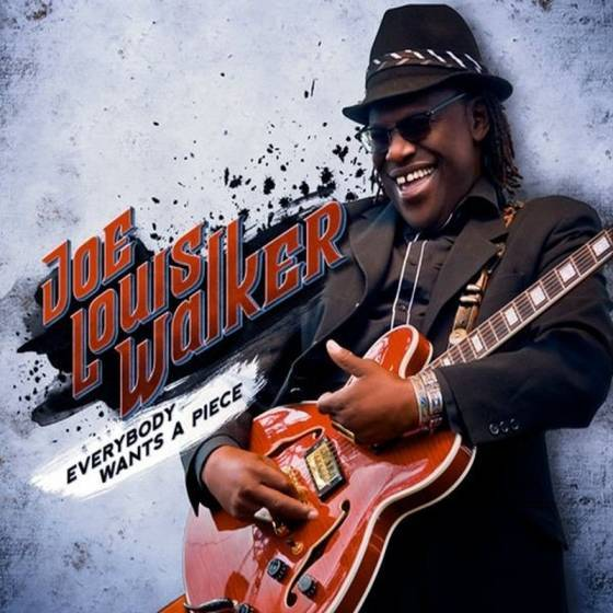 Joe Louis Walker – Everybody Wants A Piece